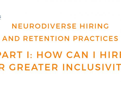 Neurodiverse Practices – How to Hire People with Autism